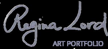 Regina Lord | ART PORTFOLIO